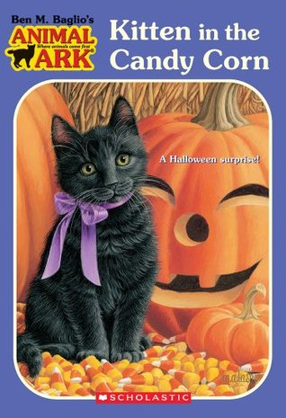 Kitten in the Candy Corn by Ben M. Baglio