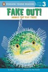 Fake Out!: Animals That Play Tricks (All Aboard Science Reader: Station Stop 2)