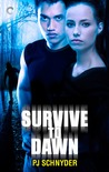 Survive to Dawn (London Undead, #3)