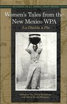 Women's Tales from the New Mexico WPA: La Diabla a Pie (Recovering the U.S. Hispanic Literary Heritage)