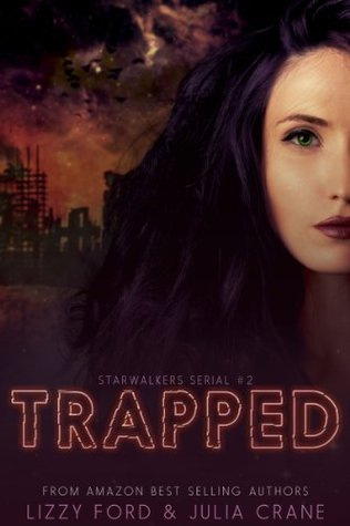 Trapped (Starwalkers #2)