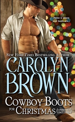 Cowboy Boots for Christmas: (Cowboy Not Included) (Burnt Boot, Texas, #1)