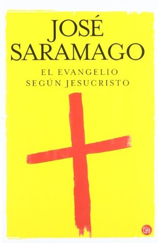 El Evangelio Segun Jesus / The Gospel According To Jesus Christ