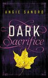 Dark Sacrifice (Dark Paradise #2)
