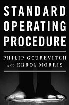 Standard Operating Procedure by Philip Gourevitch