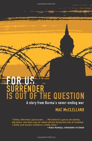 For Us Surrender is Out of the Question by Mac McClelland