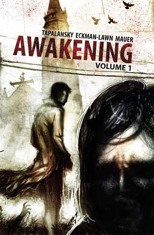 Awakening Volume 1 by Nick Tapalansky