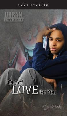Out of Love for You