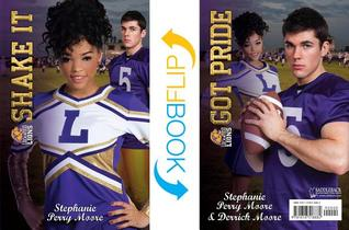 Shake It/Got Pride by Stephanie Perry Moore
