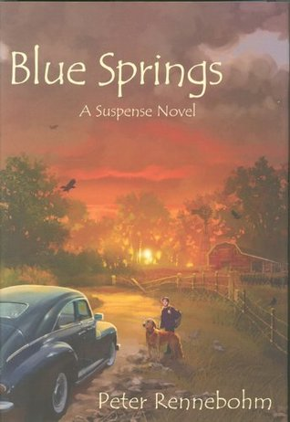 Blue Springs: A Suspense Novel