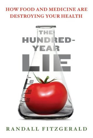 The Hundred-Year Lie by Randall Fitzgerald