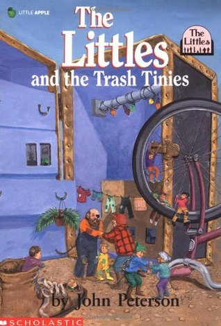 The Littles And The Trash Tinies by John Lawrence Peterson
