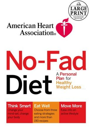 American Heart Association The No-Fad Diet by American Heart Association