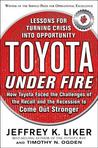 Toyota Under Fire: Lessons for Turning Crisis Into Opportunitoyota Under Fire: Lessons for Turning Crisis Into Opportunity Ty