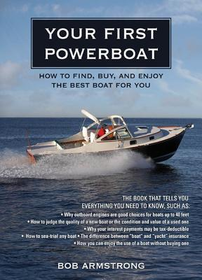 Your First Powerboat by Robert J. Armstrong