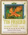 The Firebird and Other Russian Fairy Tales