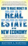 How to Make Money in Real Estate in the New Economy