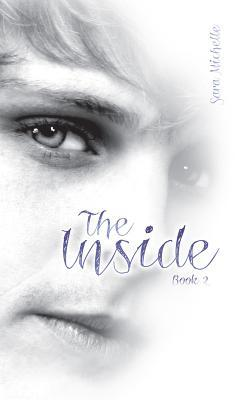 The Inside by Sara Michelle