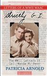 Strictly G.I.: The WWII Letters of Cpl.Wanda M. Renn