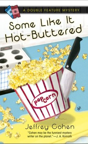 Some Like It Hot-Buttered by Jeffrey Cohen