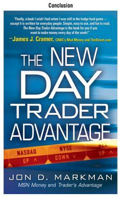 The New Day Trader Advantage, Conclusion