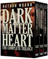 Dark Matter Heart: The Complete Trilogy