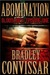 Abomination by Bradley Convissar