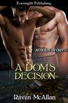 A Dom's Decision (Dommissimma, #3)