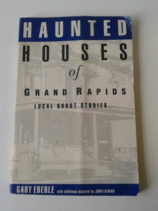 Haunted Houses of Grand Rapids