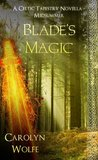 Blade's Magic - Midsummer (A Celtic Tapestry Collection, Book 2)