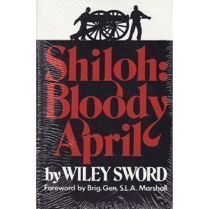 Download free Shiloh: Bloody April PDB by Wiley Sword
