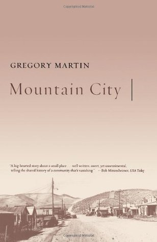 Mountain City by Gregory  Martin