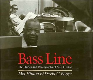 Download Bass Line: The Stories and Photographs of Milt Hinton MOBI