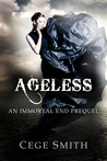 Ageless (An Immortal End Prequel)