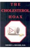 The Cholesterol Hoax by Sherry A. Rogers