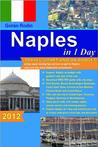Naples in 1 Day: Travel Smart and on Budget