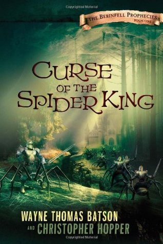 Curse of the Spider King by Wayne Thomas Batson