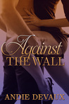 Against the Wall (Officer Mine)