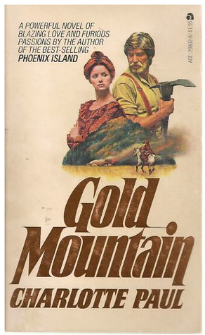 Gold Mountain by Charlotte Paul