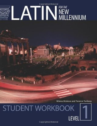 Latin for the New Millennium: Student Workbook