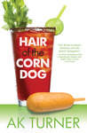 Hair of the Corn Dog