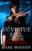By Virtue Fall by Mark   Wooden