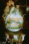 Claimed by the Alphas: Part One