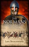 The Normans by Lars Brownworth