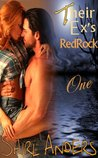 Their Ex's Redrock Part One (Texas Alpha Erotic Romance)