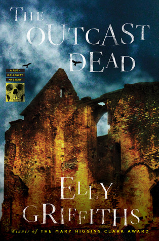 The Outcast Dead (Ruth Galloway, #6)