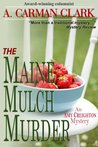 The Maine Mulch Murder (An Amy Creighton mystery)