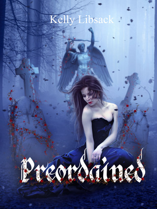 Free download Preordained (Preordained #1) MOBI by Kelly Libsack