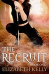 The Recruit: Book One (The Recruit #1)