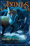 Legacy of the Claw (Animas, #1)